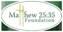 Matthew 25:35 Foundation